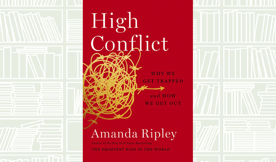 www.arabnews.com: What We Are Reading Today: High Conflict by Amanda Ripley