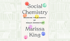 What We Are Reading Today: Social Chemistry by Marissa King