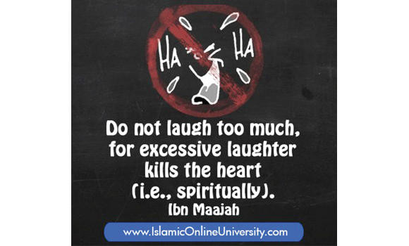 Islam prohibits sinful speech, excessive laughter
